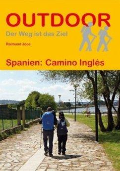 Spanien: Camino Inglés - Joos, Raimund