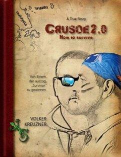 Crusoe 2.0 - Kreuzner, Volker