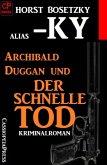 Archibald Duggan und der schnelle Tod (eBook, ePUB)