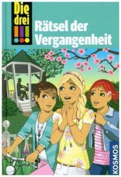 Die drei !!! Rätsel der Vergangenheit / Die drei Ausrufezeichen Bd.74 - Vogel, Maja von