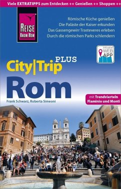 Reise Know-How Reiseführer Rom (CityTrip PLUS) - Schwarz, Frank; Simeoni, Roberta