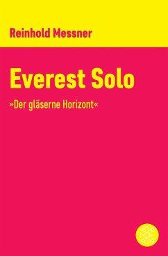 Everest Solo (eBook, ePUB) - Messner, Reinhold