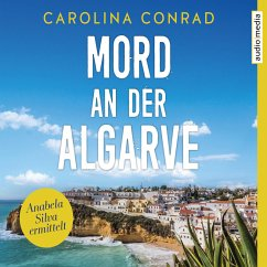 Mord an der Algarve / Anabela Silva ermittelt Bd.1 (MP3-Download) - Conrad, Carolina