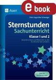 Sternstunden Sachunterricht - Klasse 1 und 2 (eBook, PDF)