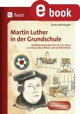 Martin Luther in der Grundschule (eBook, PDF)