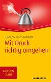 Mit Druck richtig umgehen (eBook, PDF)