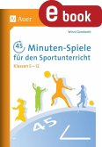 45-Minuten-Spiele für den Sportunterricht 5-12 (eBook, PDF)