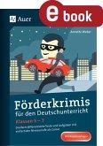Förderkrimis für den Deutschunterricht Klassen 5-7 (eBook, PDF)