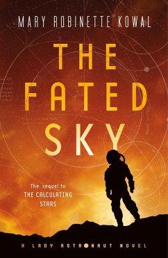 The Fated Sky (eBook, ePUB) - Kowal, Mary Robinette