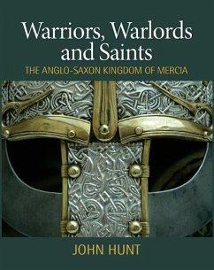 Warriors, Warlords and Saints (eBook, ePUB) - John Hunt, Hunt