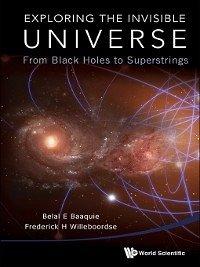 Exploring the Invisible Universe (eBook, ePUB)