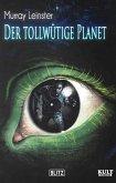 Der tollwütige Planet (eBook, ePUB)