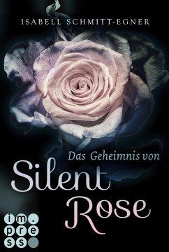 Das Geheimnis von Silent Rose (eBook, ePUB)