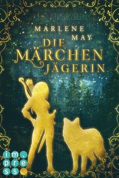 Die Märchenjägerin (eBook, ePUB)