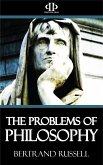 The Problems of Philosophy (eBook, ePUB)