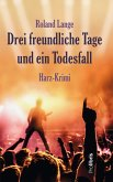 Drei freundliche Tage und ein Todesfall / Kommissar Ingo Behrends Bd.7 (eBook, ePUB)