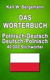 Das Wörterbuch Polnisch-Deutsch / Deutsch-Polnisch (eBook, ePUB)