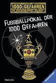 Fußballpokal der 1000 Gefahren / 1000 Gefahren Bd.47 (eBook, ePUB)