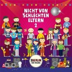 Nicht von schlechten Eltern, 1 Audio-CD