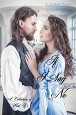 If I Say No: A Collection of What If's (eBook, ePUB)