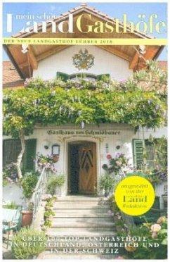 Mein schönes Land Landgasthof-Führer 2018