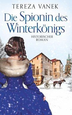 Die Spionin des Winterkönigs - Vanek, Tereza
