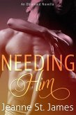 Needing Him (An Obsessed Novella, #3) (eBook, ePUB)