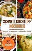 Schnellkochtopf Kochbuch