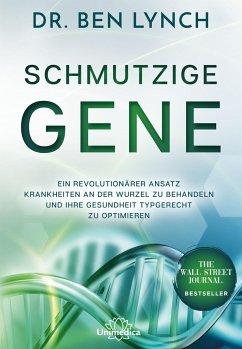 Schmutzige Gene - Lynch, Ben