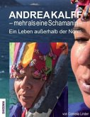 Andrea Kalff - mehr als eine Schamanin