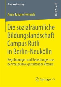 Die sozialräumliche Bildungslandschaft Campus R...