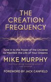 The Creation Frequency (eBook, ePUB)