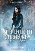 Die Seelenlicht Chroniken (eBook, ePUB)