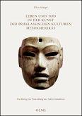 Leben und Tod in der Kunst der präklassischen Kulturen Mesoamerikas