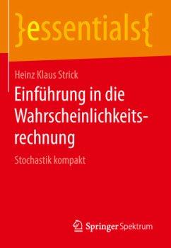Einführung in die Wahrscheinlichkeitsrechnung - Strick, Heinz Klaus