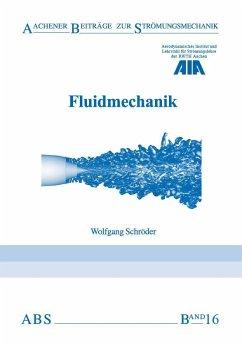 Fluidmechanik - Schröder, Wolfgang
