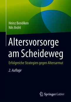 Altersvorsorge am Scheideweg - Benölken, Heinz;Bröhl, Nils