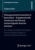 Wirkungsorientiertes Investieren in Deutschland - Anlagebereitschaft, Erfordernisse und Potenzial hochvermögender deutscher Investoren