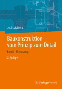 Baukonstruktion - vom Prinzip zum Detail 03 - Moro, José Luis
