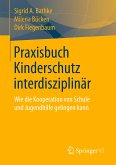 Praxisbuch Kinderschutz interdisziplinär