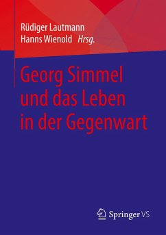 Georg Simmel und das Leben in der Gegenwart