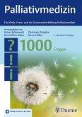 Palliativmedizin - 1000 Fragen (eBook, ePUB)