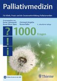 Palliativmedizin - 1000 Fragen (eBook, PDF)