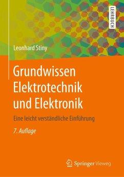 Grundwissen Elektrotechnik und Elektronik - Stiny, Leonhard