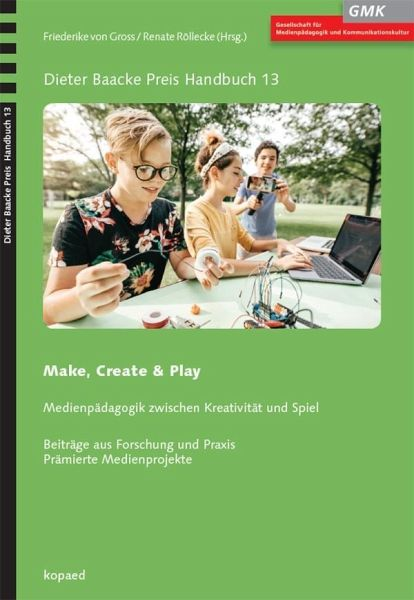 Make, Create & Play - Gross, Friederike von; Röllecke, Renate