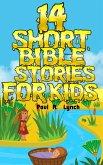 14 Short Bible Stories For Kids (eBook, ePUB)