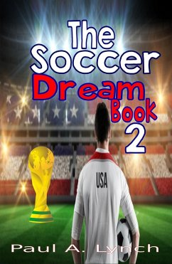 The Soccer Dream Book Two (eBook, ePUB)