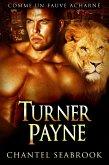Turner Payne : comme un fauve acharne (eBook, ePUB)