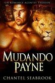 Mudando Payne - Um Romance Agentes Therian (eBook, ePUB)