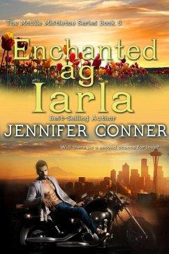 Enchanted ag Iarla (eBook, ePUB)